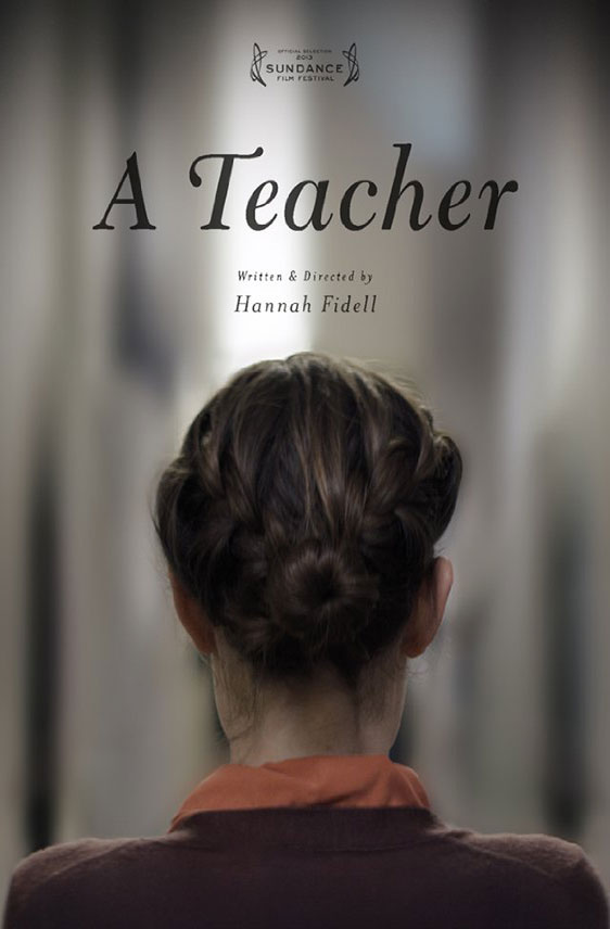 A Teacher (2013) Poster #1 - Trailer Addict