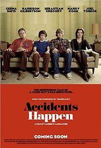 Accidents Happen Poster #1