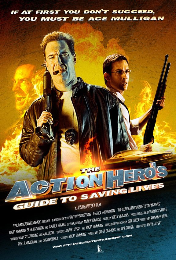 The Action Hero's Guide to Saving Lives Poster #1