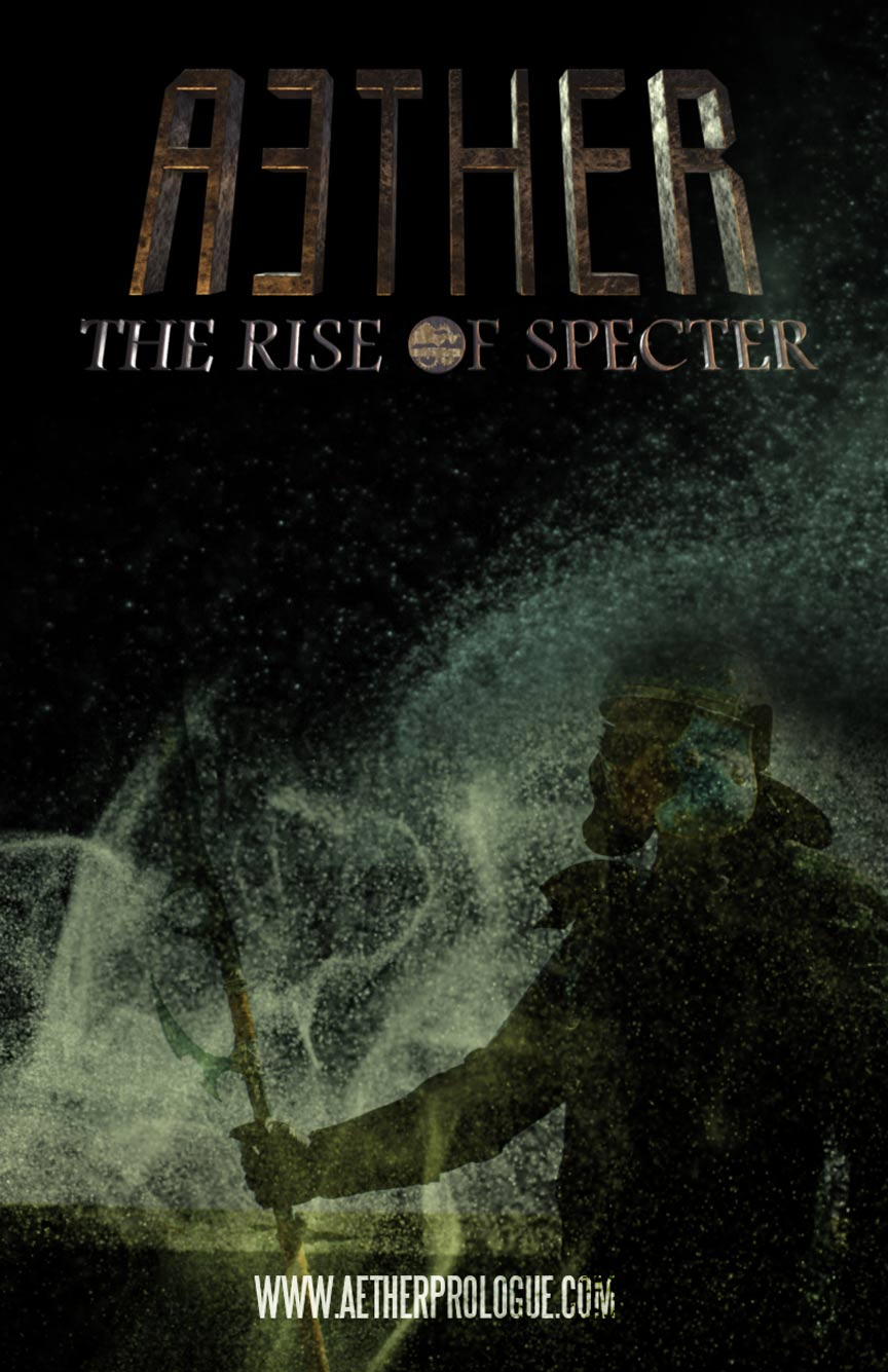 Aether: The Rise of Specter Poster #1