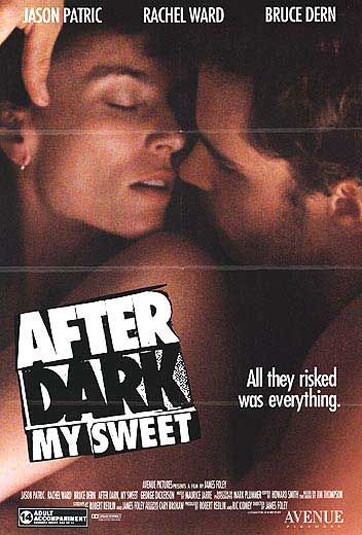 After Dark, My Sweet Poster #1