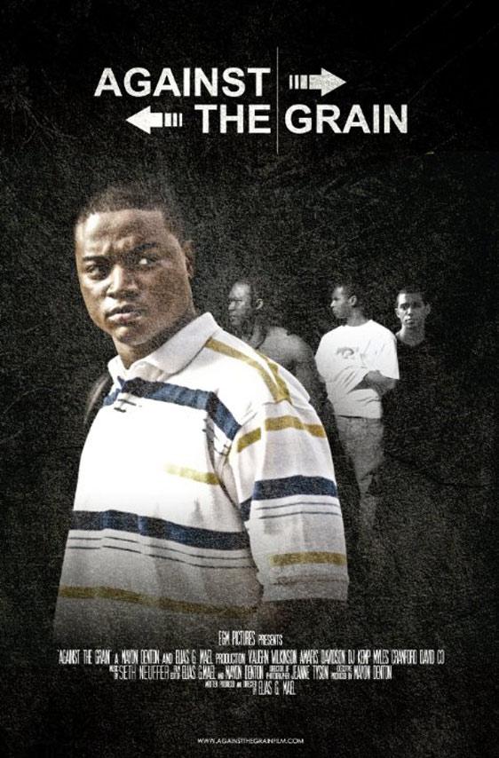 Against the Grain Poster #1