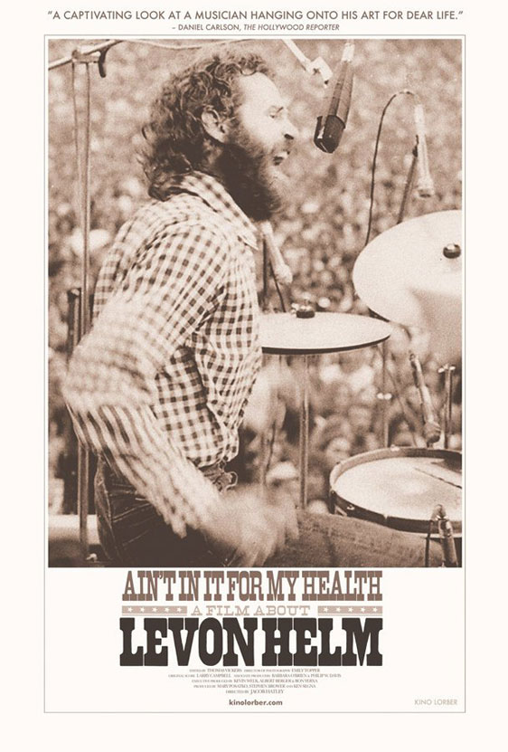 Ain't in it for my Health: A Film about Levon Helm Poster #1