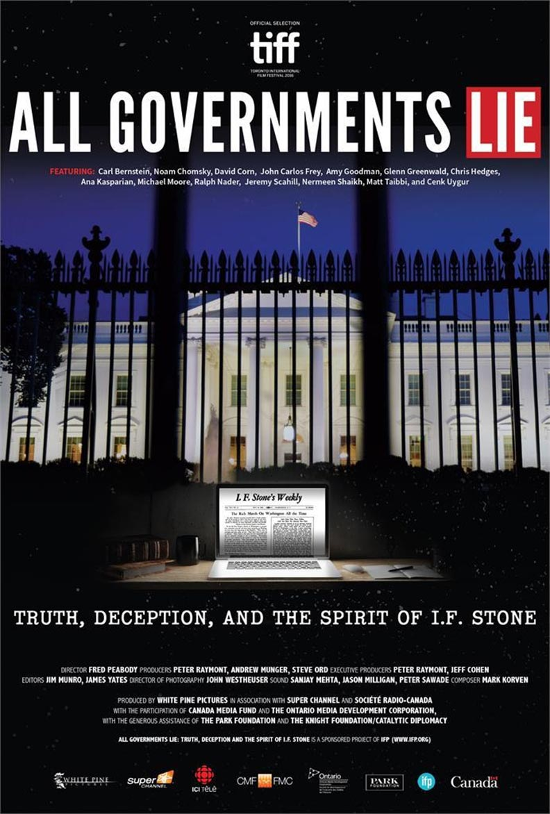 All Governments Lie: Truth, Deception, and the Spirit of I.F. Stone Poster #1