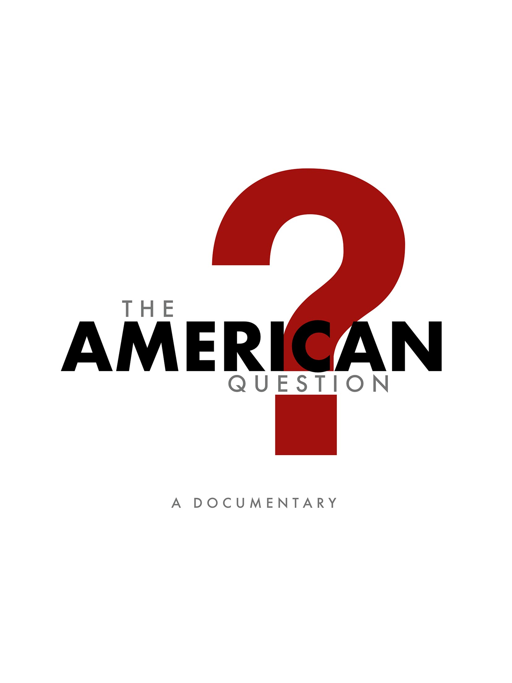 The American Question Poster #1