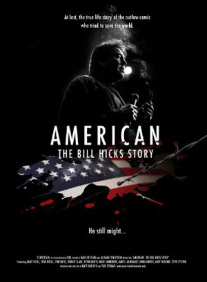 American: The Bill Hicks Story Poster #1