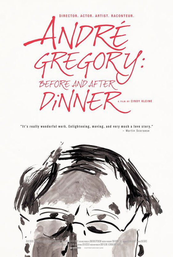 Andre Gregory: Before and After Dinner Poster #1