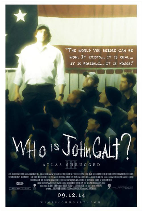Atlas Shrugged: Who Is John Galt? Poster #1