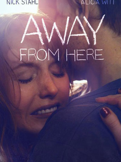 Away from Here Poster #1