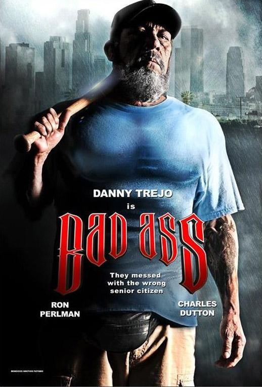 Bad Ass Poster #1