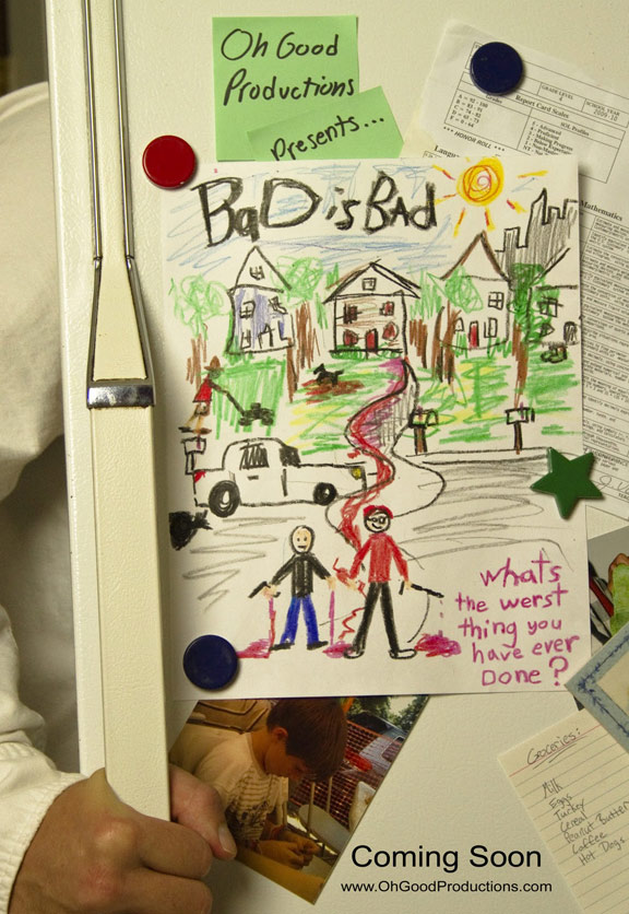 Bad is Bad Poster #1