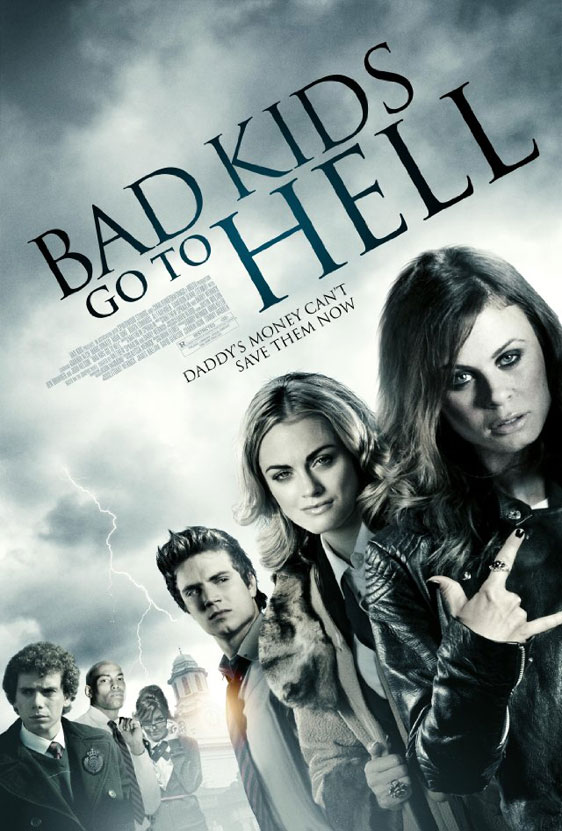 Bad Kids Go to Hell Poster #1