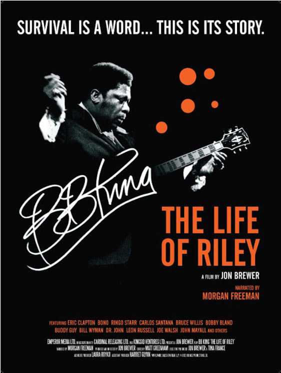 BB King: The Life of Riley Poster #1