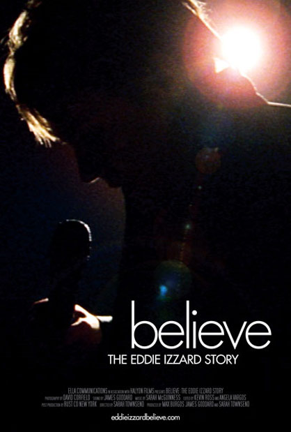 Believe: The Eddie Izzard Story Poster #1