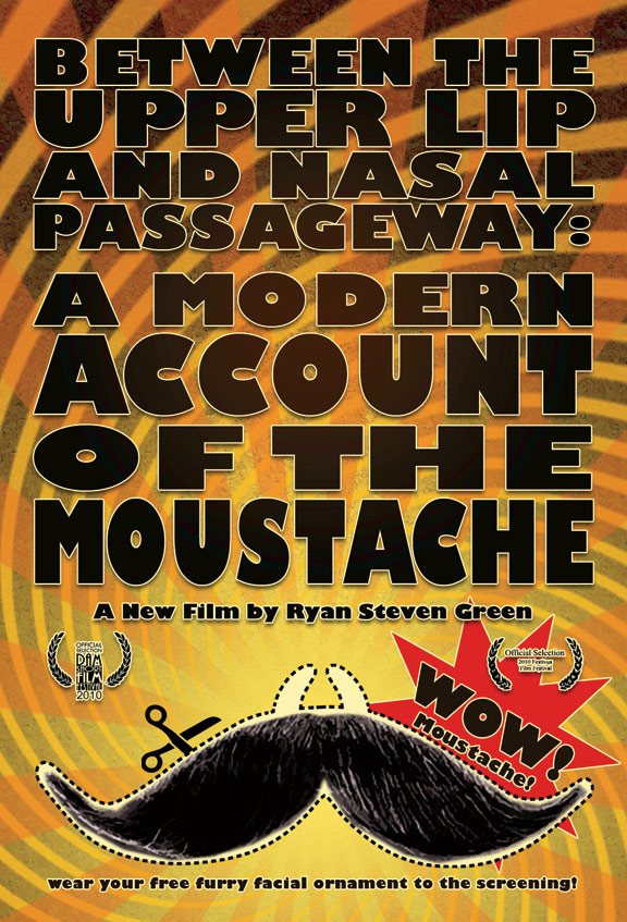 Between the Upper Lip and Nasal Passageway: A Modern Account of the Moustache Poster #1