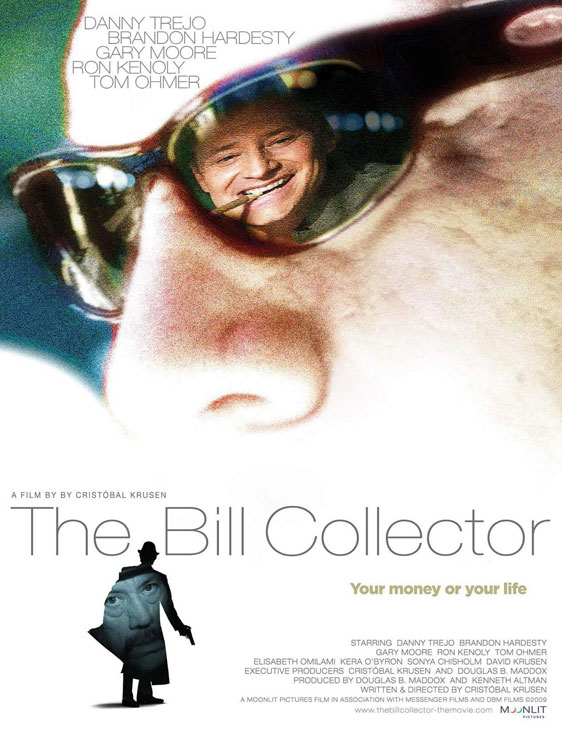 The Bill Collector Poster #2