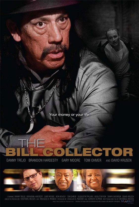 The Bill Collector Poster #1