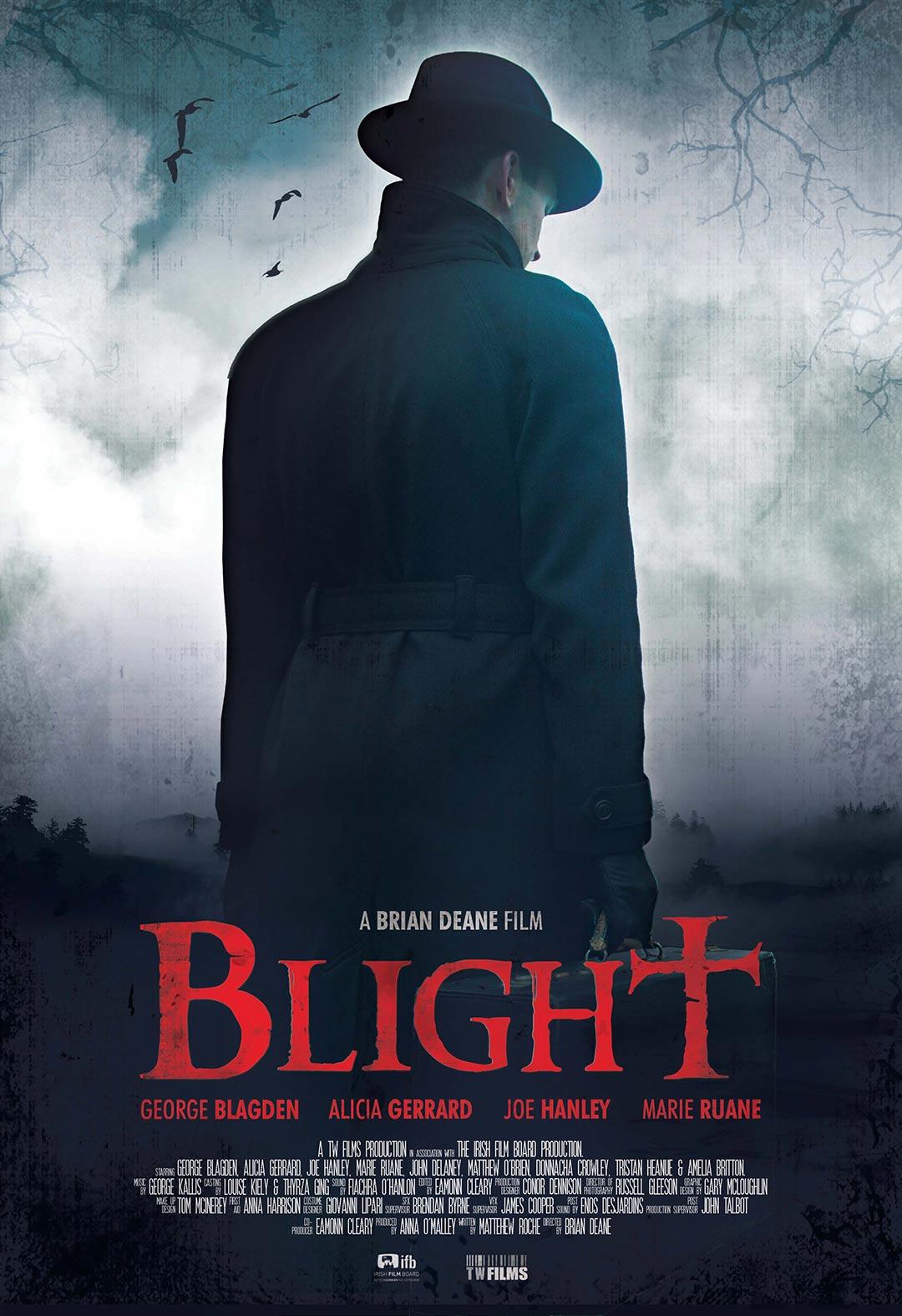 Blight Poster #1