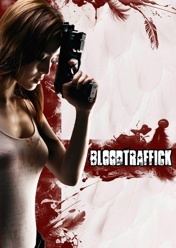 Bloodtraffick Poster #1