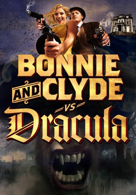 Bonnie & Clyde vs. Dracula Poster #1