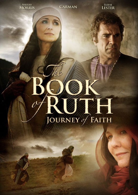The Book of Ruth: Journey of Faith Poster #1