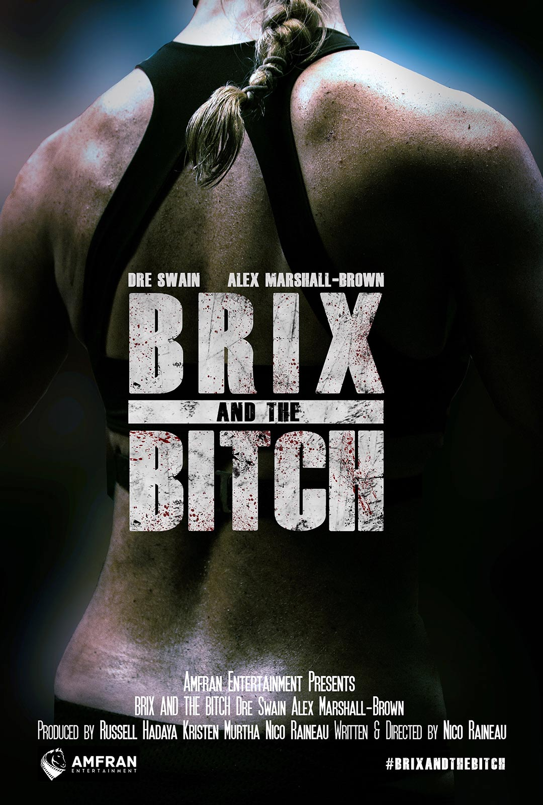 Brix and the Bitch Poster #1