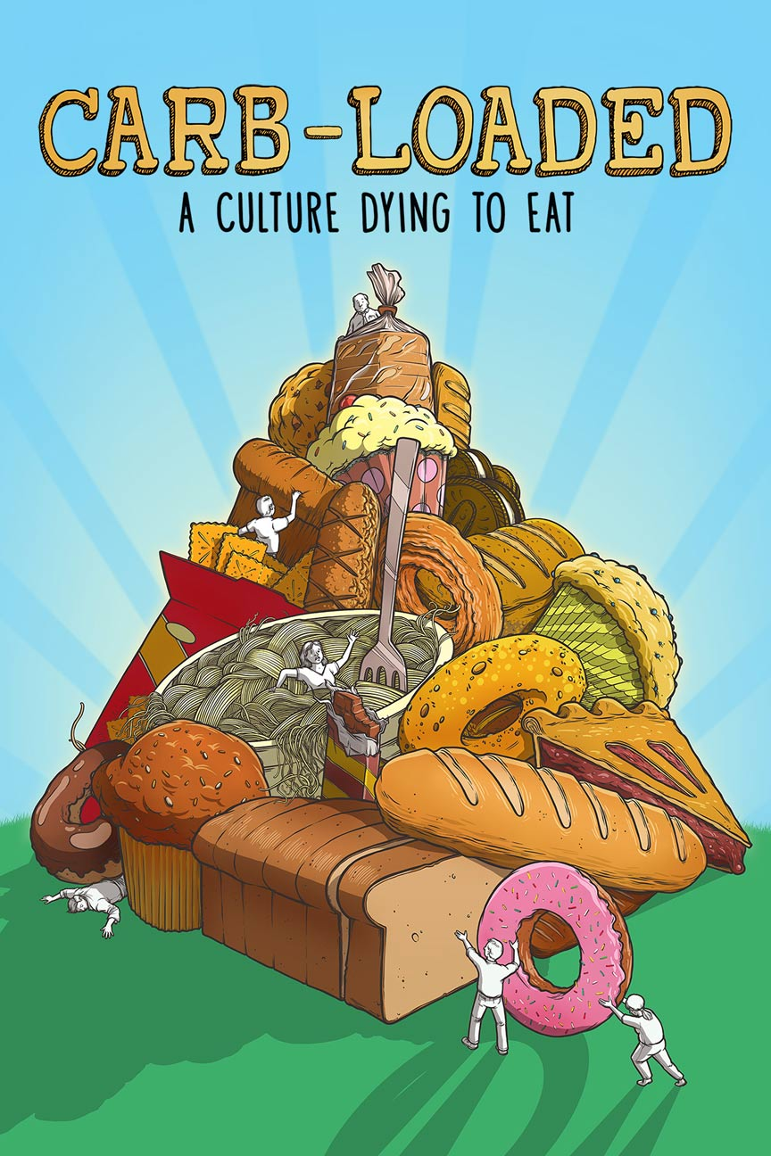 Carb-Loaded: A Culture Dying to Eat Poster #1