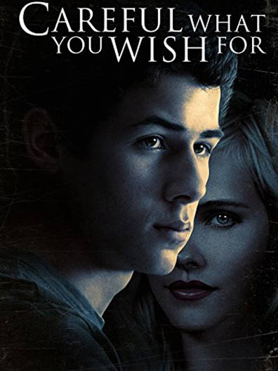 Careful What You Wish For Poster #1