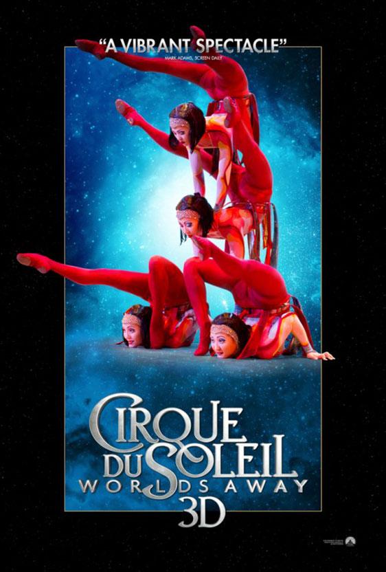 Cirque du Soleil: Worlds Away Poster #6