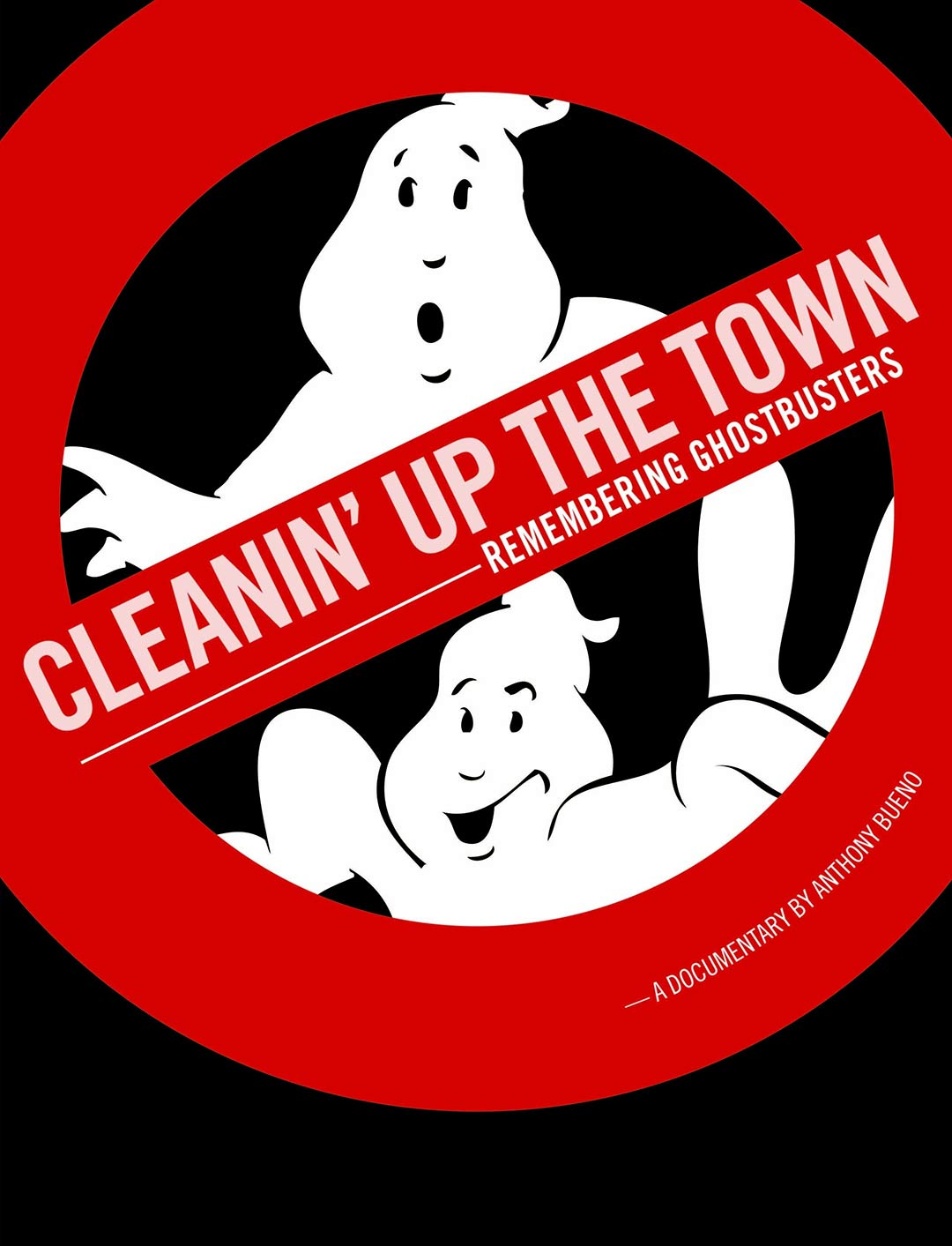 Cleanin' Up the Town: Remembering Ghostbusters Poster #1
