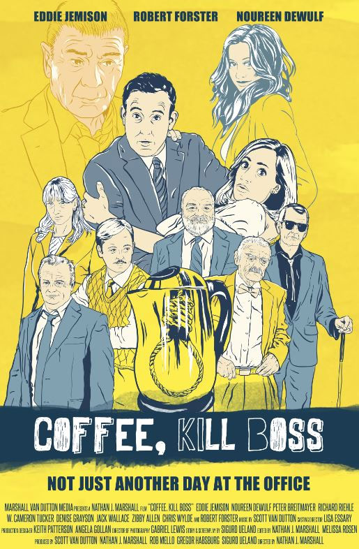 Coffee, Kill Boss Poster #1