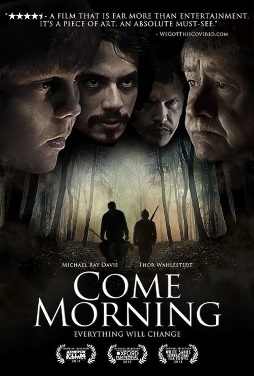 Come Morning Poster #1