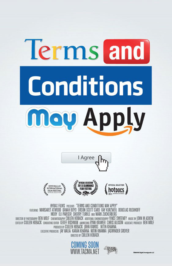 Terms and Conditions May Apply Poster #1