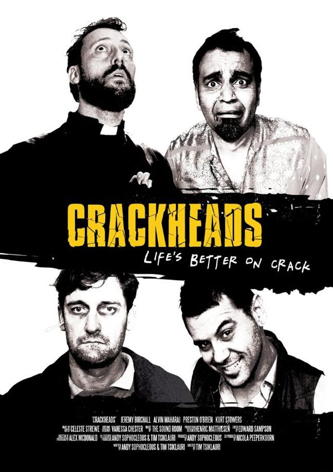 Crackheads Poster #1