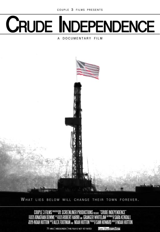 Crude Independence Poster #1