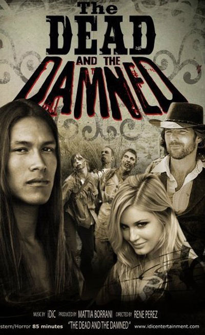 The Dead and the Damned Poster #1