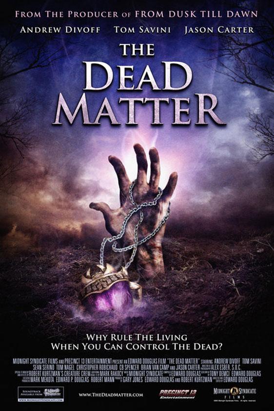 The Dead Matter Poster #1