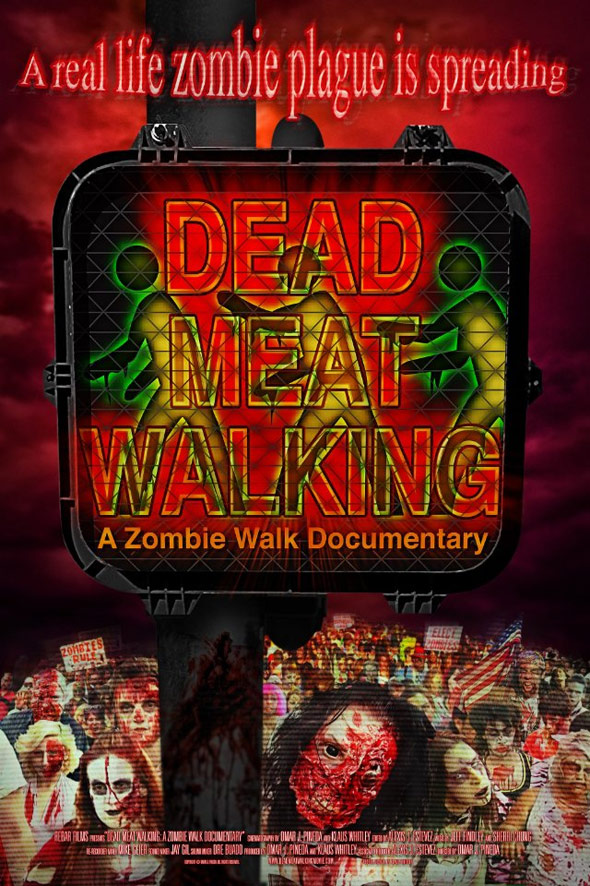 Dead Meat Walking: A Zombie Walk Documentary Poster #1