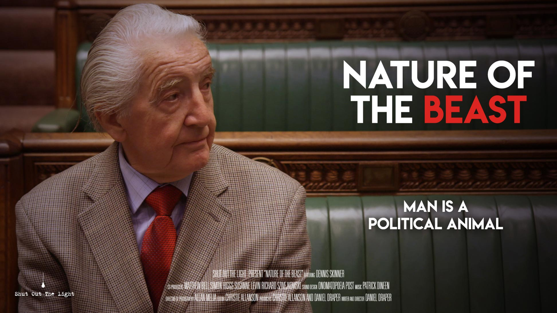 Dennis Skinner: Nature of the Beast Poster #1