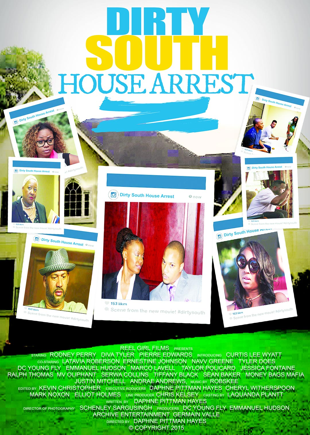 Dirty South House Arrest Poster #1