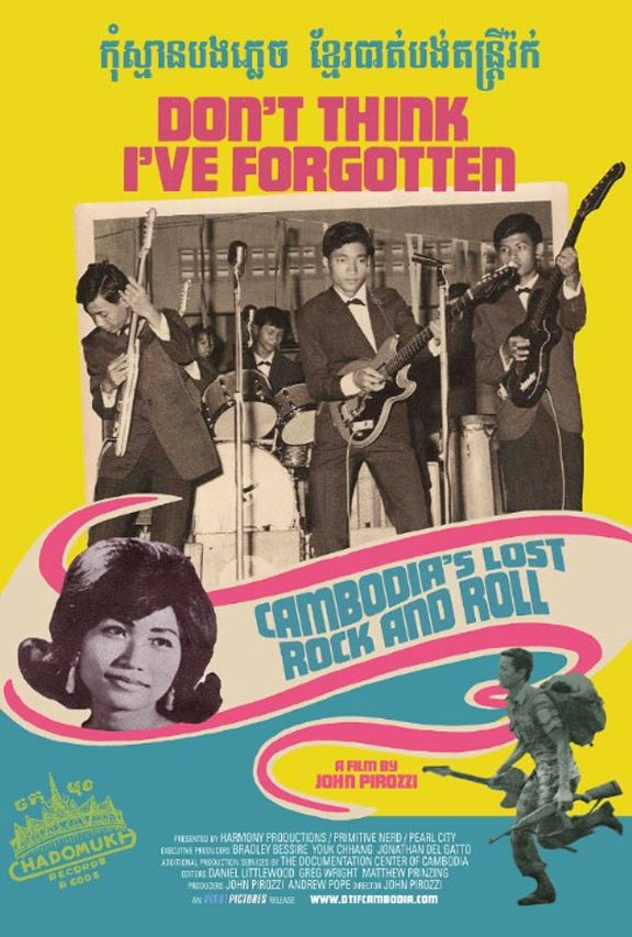 Don't Think I've Forgotten: Cambodia's Lost Rock and Roll Poster #1