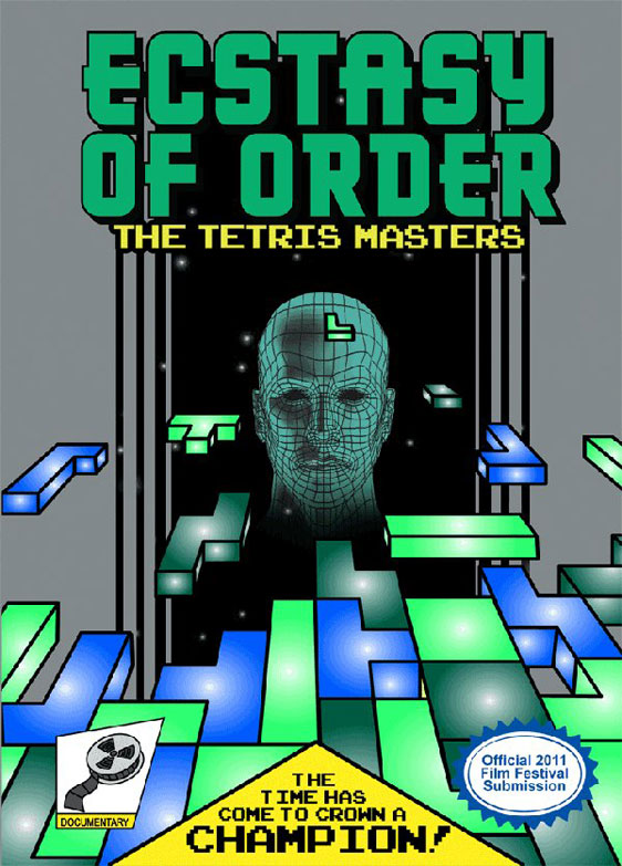 Ecstasy Of Order: The Tetris Masters Poster #1