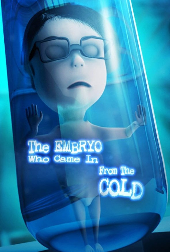 The Embryo Who Came in from the Cold Poster #1