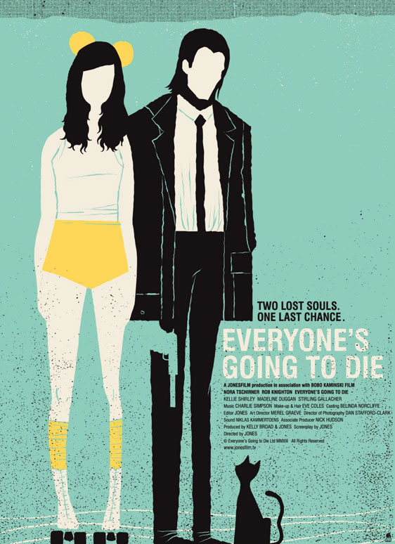 Everyone's Going to Die Poster #1