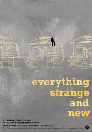 Everything Strange and New Poster #1