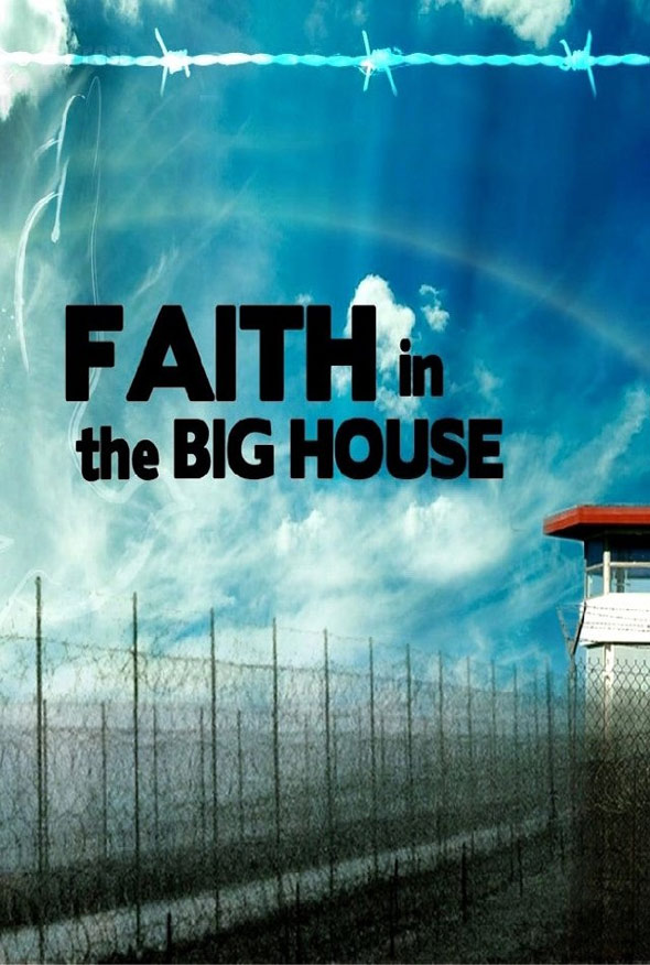 Faith in the Big House Poster #1