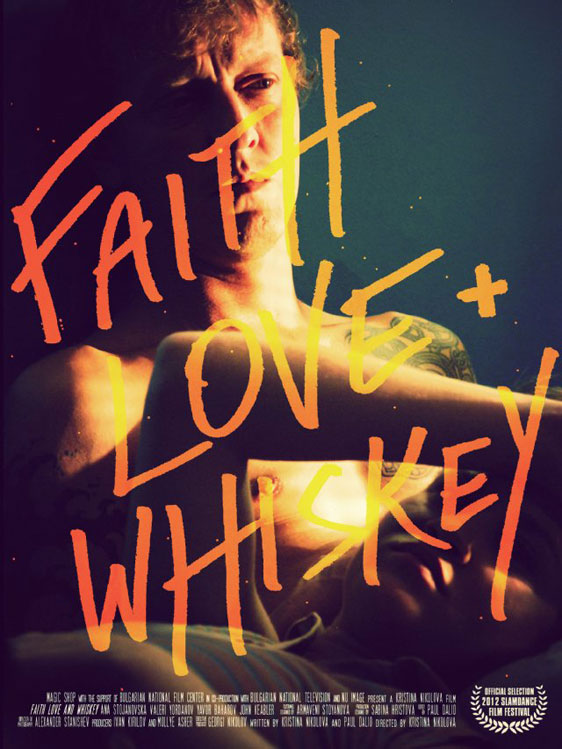 Faith, Love and Whiskey Poster #1