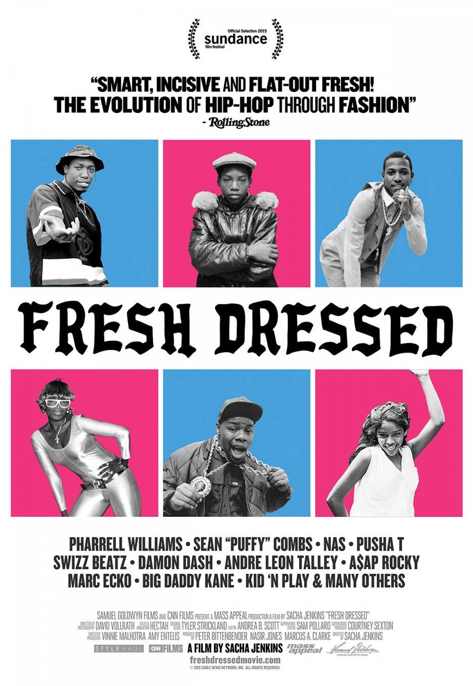 Fresh Dressed Poster #1