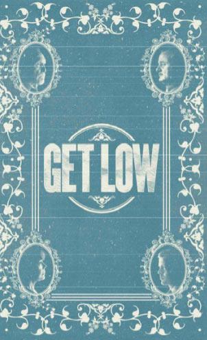 Get Low Poster #3