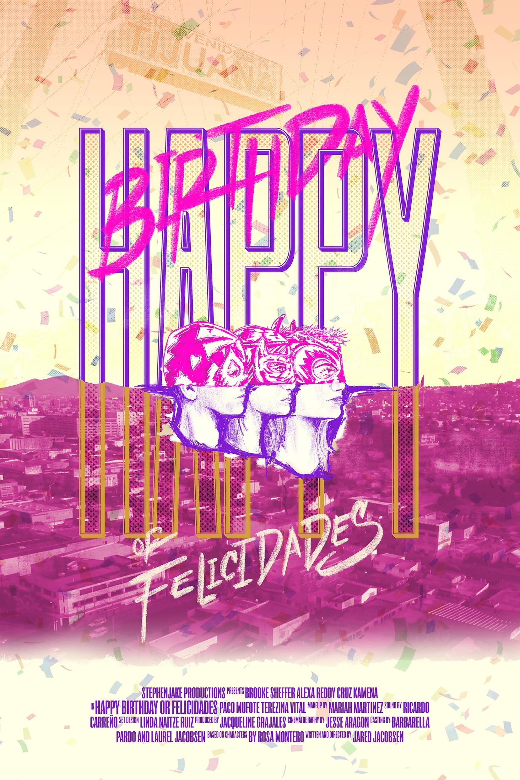 Happy Birthday or Felicidades Poster #1